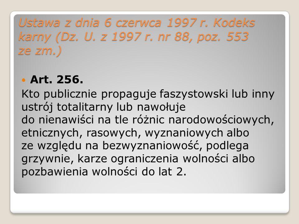 Ustawa z dnia 6 czerwca 1997 r. Kodeks karny (Dz. U. z 1997 r