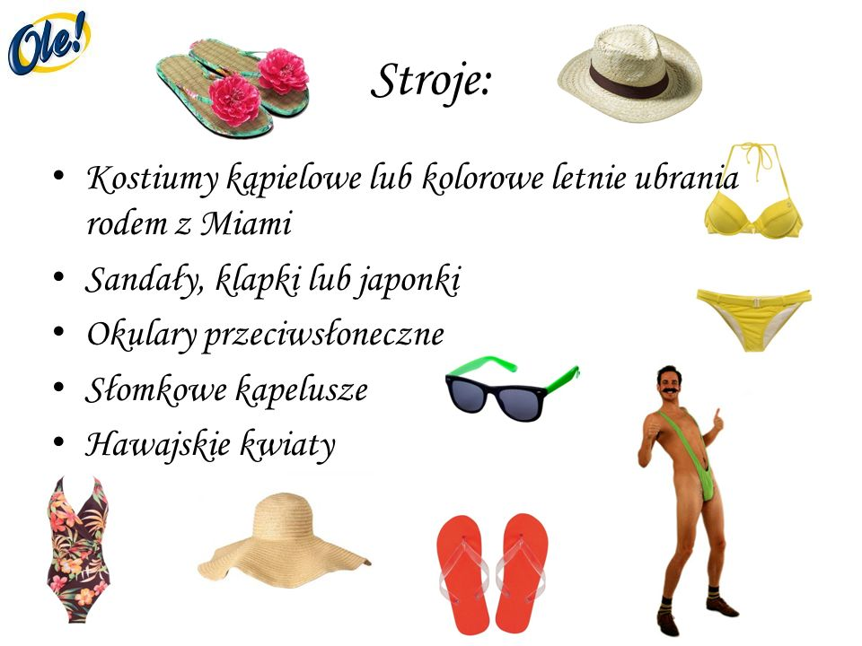 Stroje: Kostiumy kąpielowe lub kolorowe letnie ubrania rodem z Miami