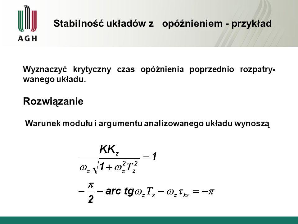 Rozwiązanie Stabilność układów z opóźnieniem - przykład