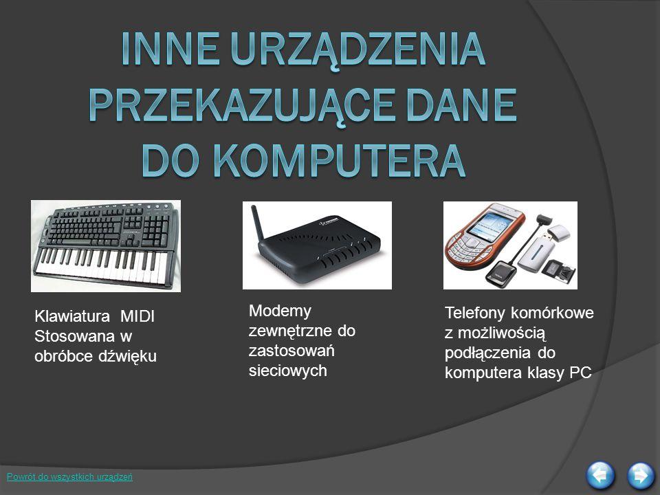 Inne urządzenia przekazujące dane do komputera