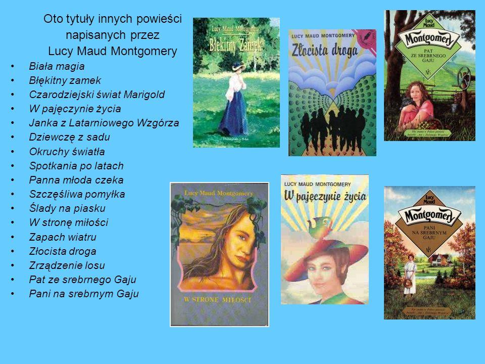 Oto tytuły innych powieści