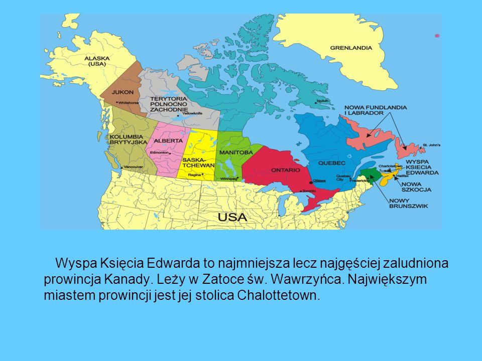 Wyspa Księcia Edwarda to najmniejsza lecz najgęściej zaludniona prowincja Kanady.