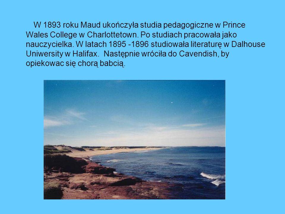 W 1893 roku Maud ukończyła studia pedagogiczne w Prince Wales College w Charlottetown.