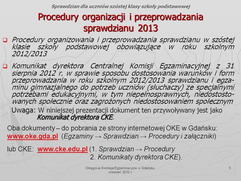 Procedury organizacji i przeprowadzania sprawdzianu 2013
