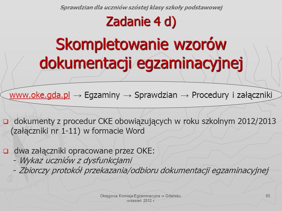Zadanie 4 d) Skompletowanie wzorów dokumentacji egzaminacyjnej