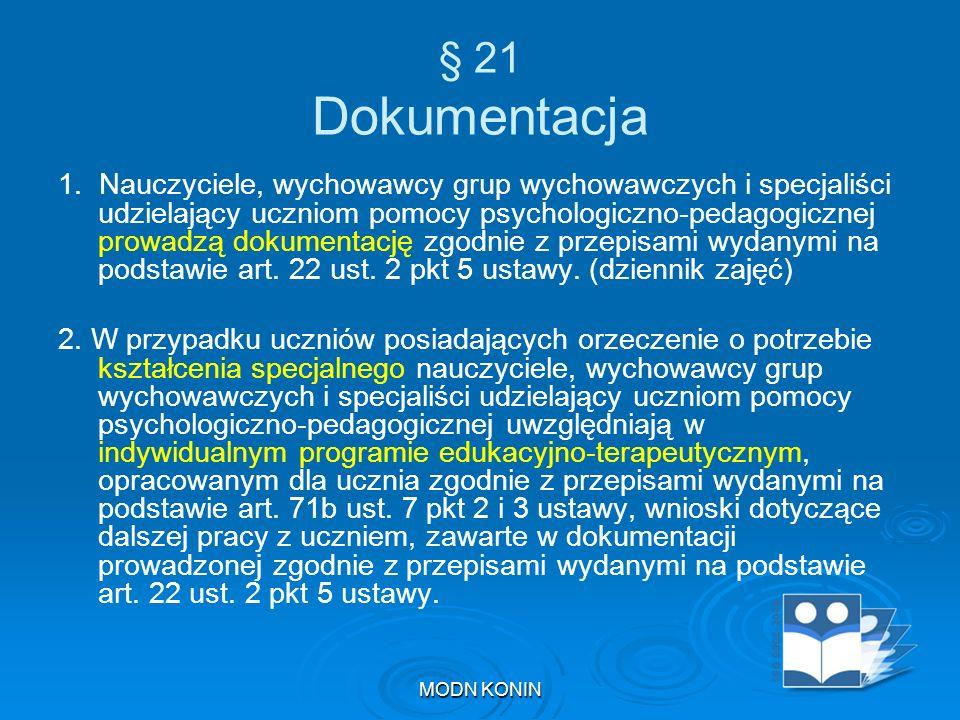 § 21 Dokumentacja