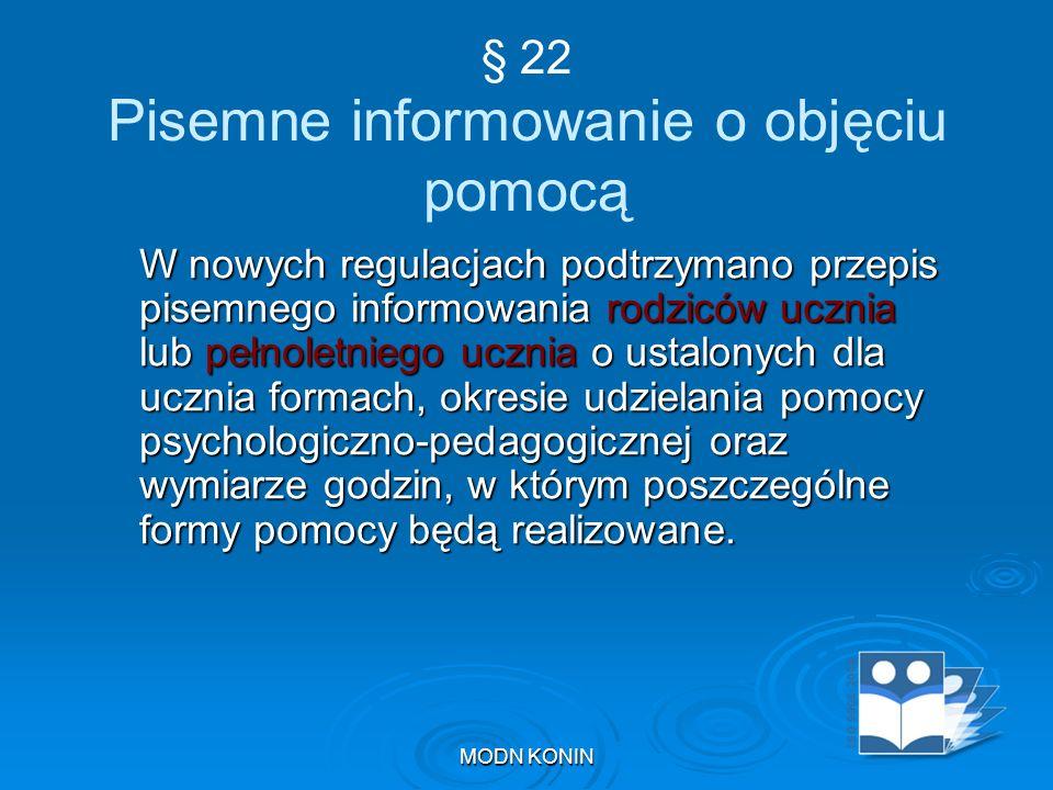 § 22 Pisemne informowanie o objęciu pomocą