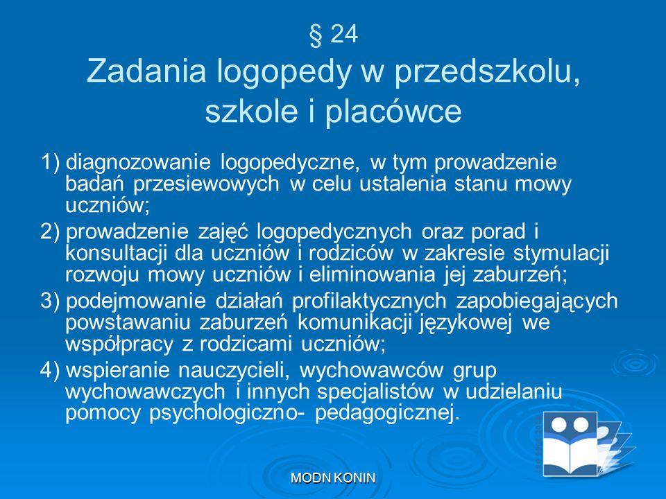 § 24 Zadania logopedy w przedszkolu, szkole i placówce