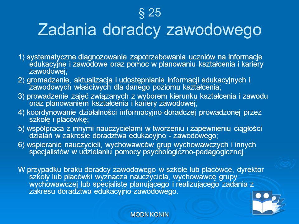§ 25 Zadania doradcy zawodowego