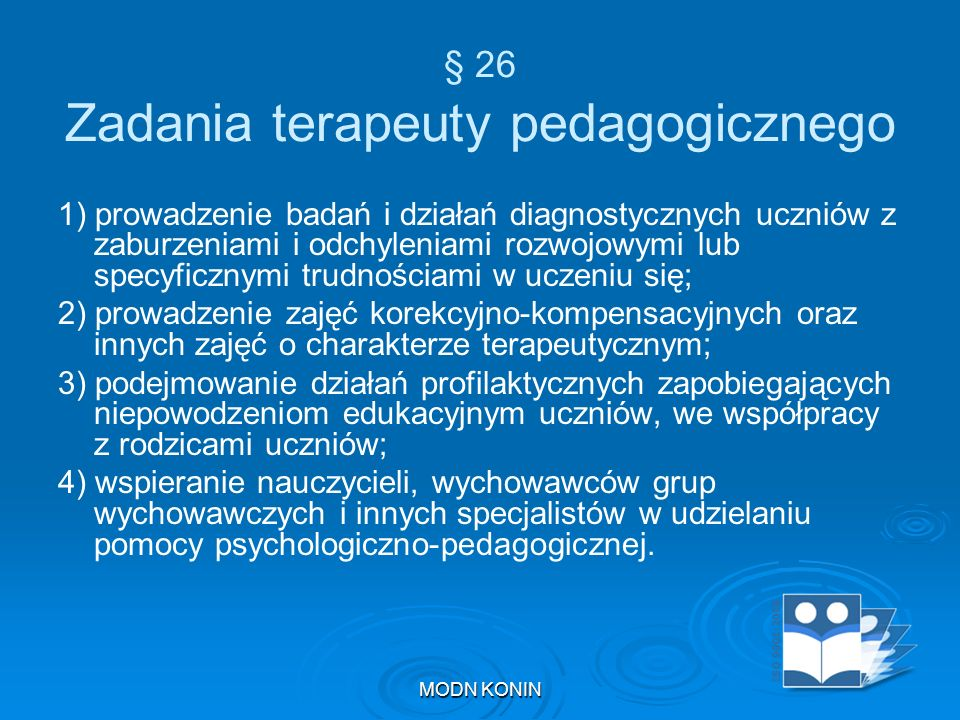 § 26 Zadania terapeuty pedagogicznego