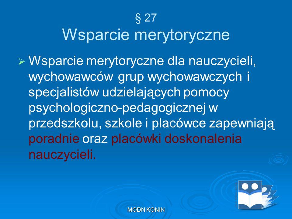 § 27 Wsparcie merytoryczne