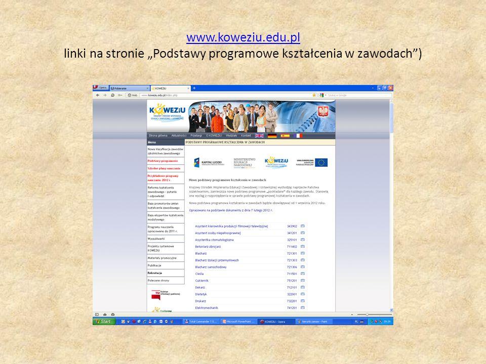 """www.koweziu.edu.pl linki na stronie """"Podstawy programowe kształcenia w zawodach )"""