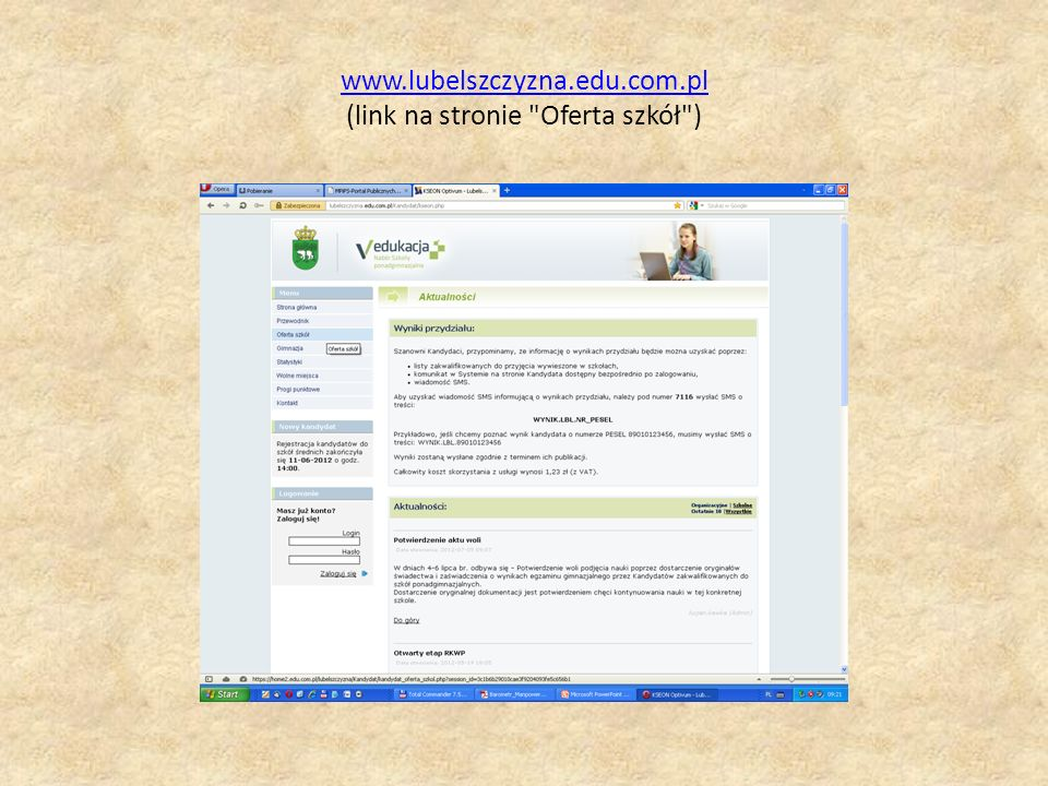 www.lubelszczyzna.edu.com.pl (link na stronie Oferta szkół )