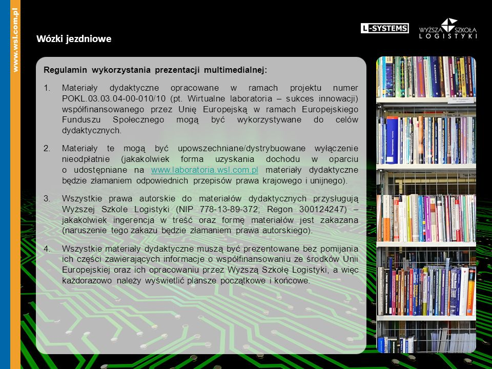 Wózki jezdniowe Regulamin wykorzystania prezentacji multimedialnej: