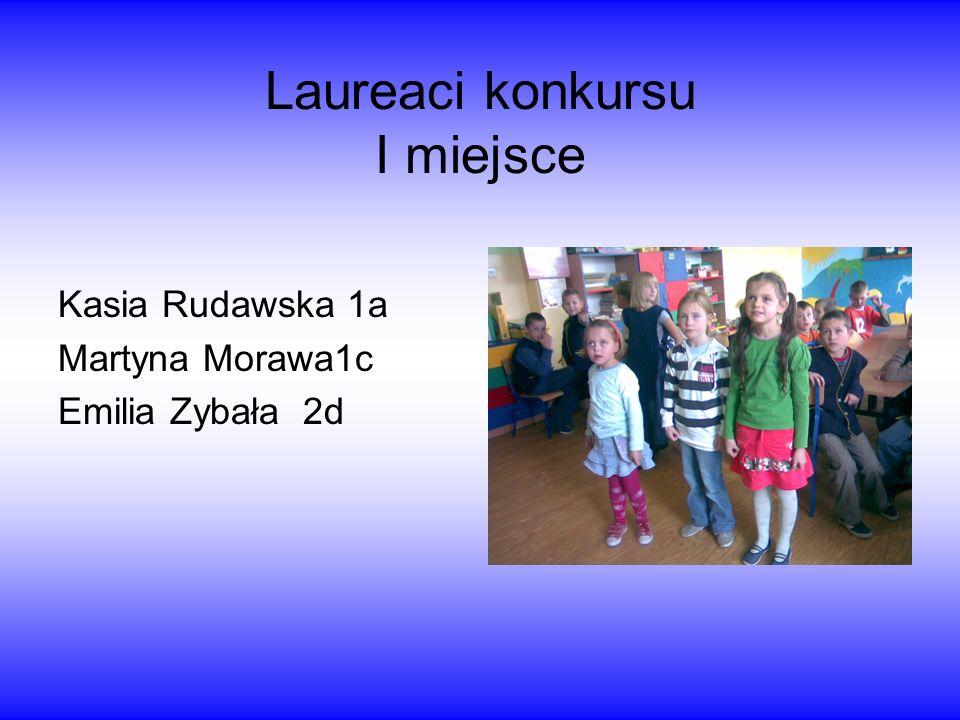 Laureaci konkursu I miejsce
