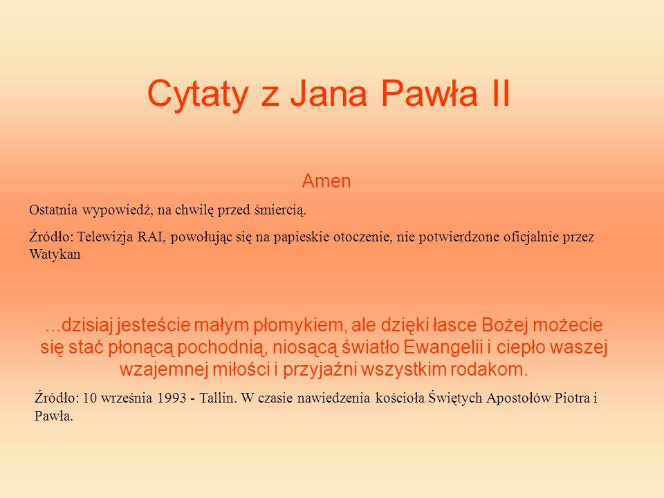 Cytaty z Jana Pawła II Amen