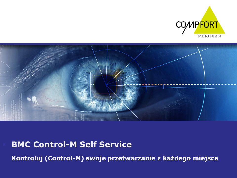 BMC Control-M Self Service Kontroluj (Control-M) swoje przetwarzanie z każdego miejsca