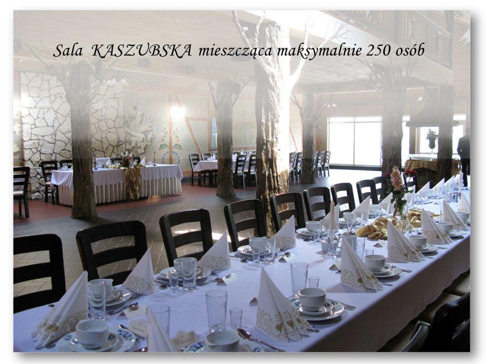Sala KASZUBSKA mieszcząca maksymalnie 250 osób