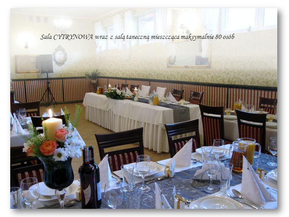 Sala CYTRYNOWA wraz z salą taneczną mieszcząca maksymalnie 80 osób