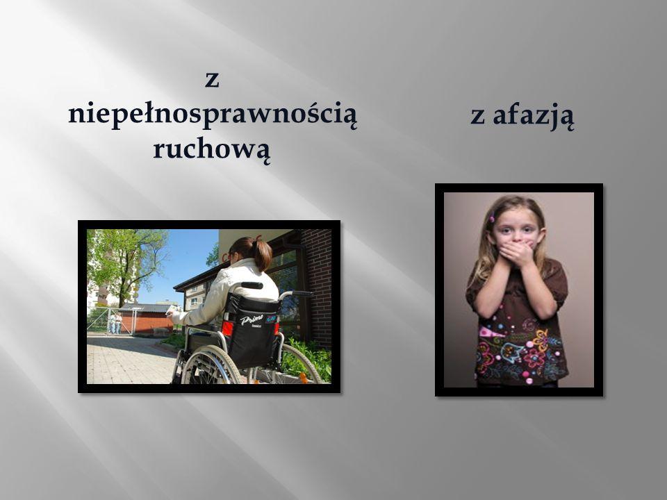 z niepełnosprawnością ruchową