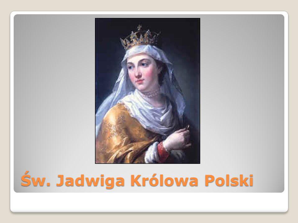 Św. Jadwiga Królowa Polski