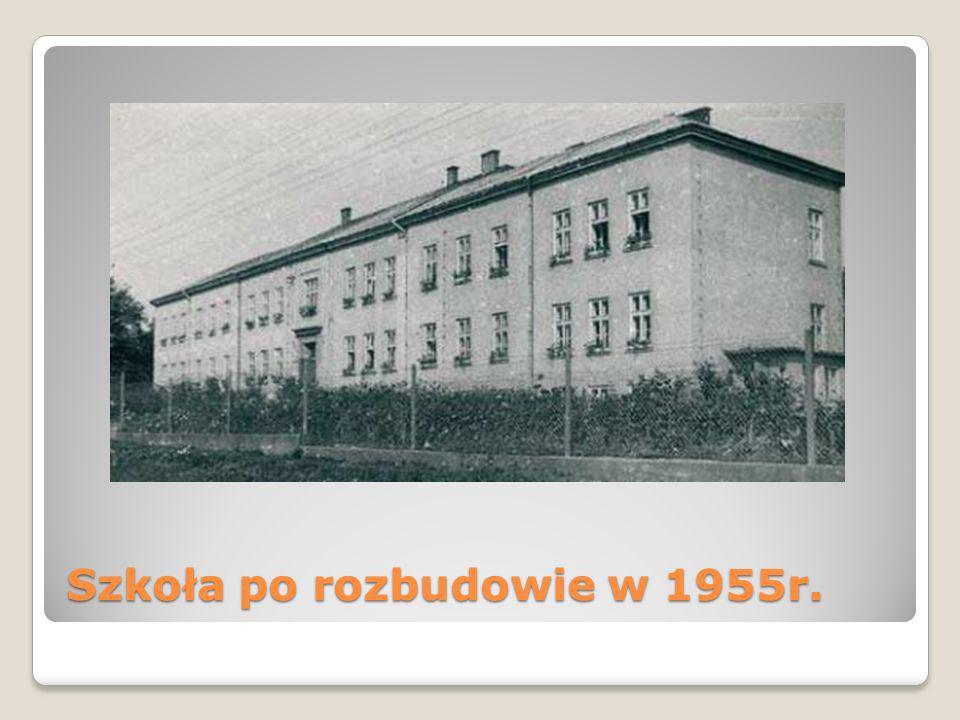 Szkoła po rozbudowie w 1955r.