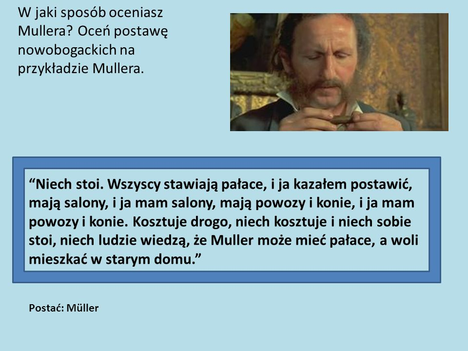 W jaki sposób oceniasz Mullera