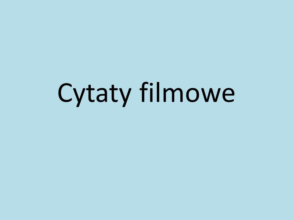 Cytaty filmowe