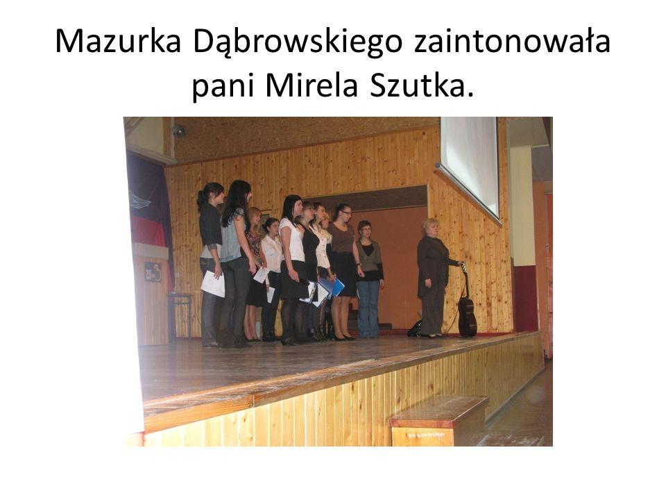 Mazurka Dąbrowskiego zaintonowała pani Mirela Szutka.