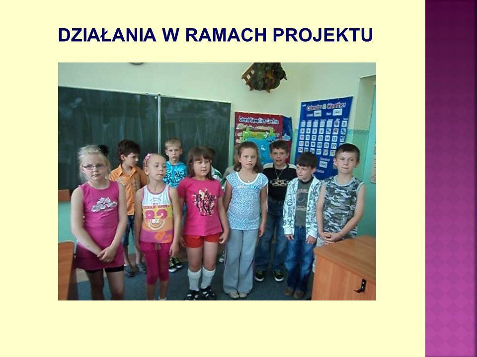 DZIAŁANIA W RAMACH PROJEKTU