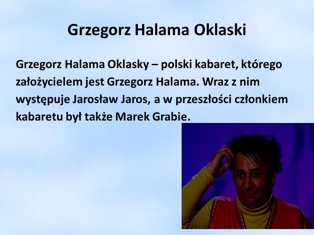 Grzegorz Halama Oklaski