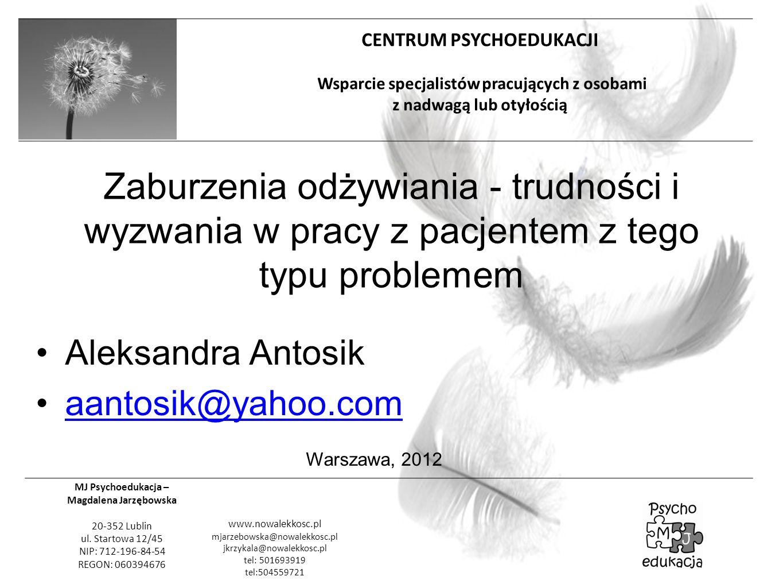Zaburzenia odżywiania - trudności i wyzwania w pracy z pacjentem z tego typu problemem