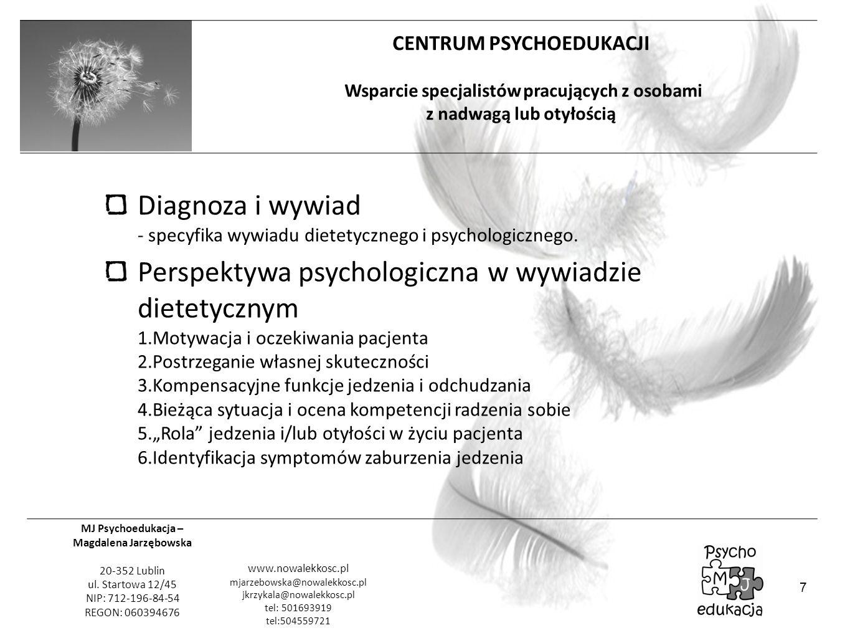 Diagnoza i wywiad - specyfika wywiadu dietetycznego i psychologicznego.