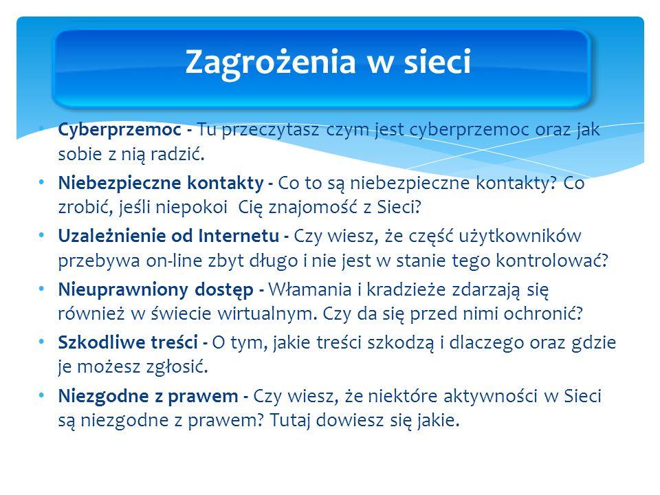 Zagrożenia w sieci Cyberprzemoc - Tu przeczytasz czym jest cyberprzemoc oraz jak sobie z nią radzić.