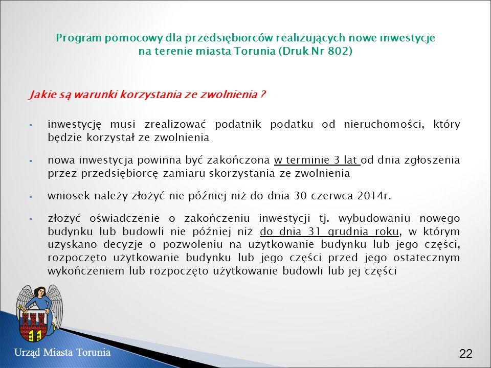 Program pomocowy dla przedsiębiorców realizujących nowe inwestycje na terenie miasta Torunia (Druk Nr 802)