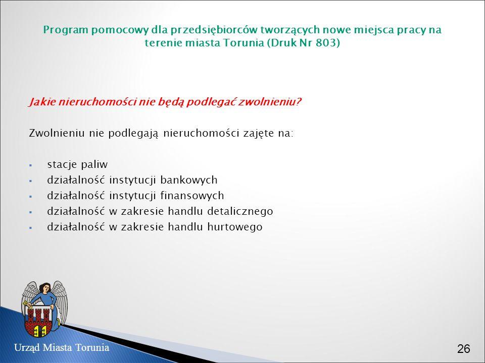 Program pomocowy dla przedsiębiorców tworzących nowe miejsca pracy na terenie miasta Torunia (Druk Nr 803)