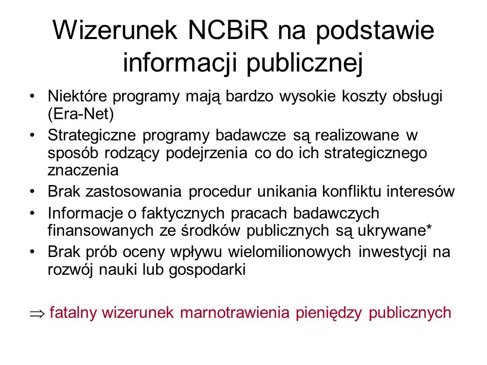 Wizerunek NCBiR na podstawie informacji publicznej