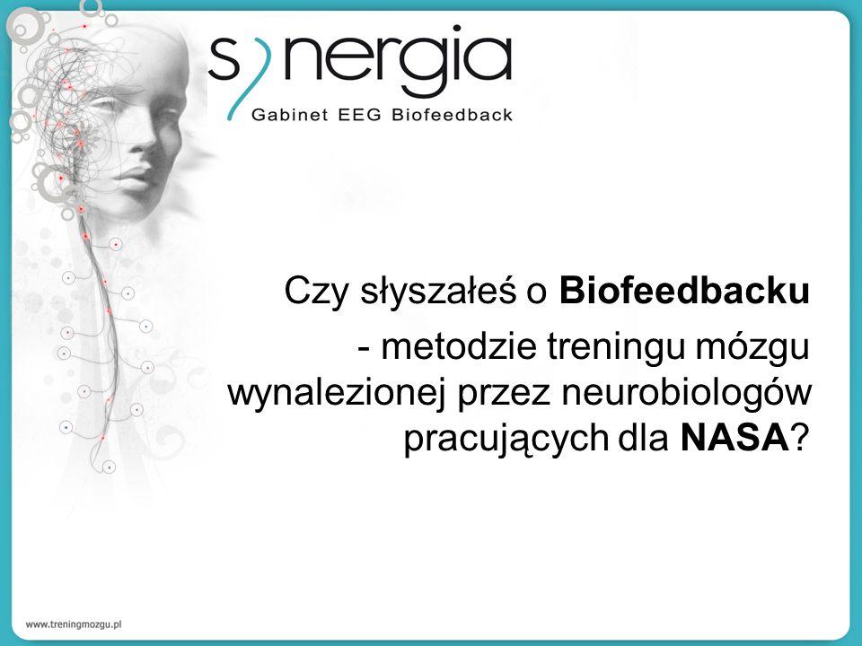 Czy słyszałeś o Biofeedbacku