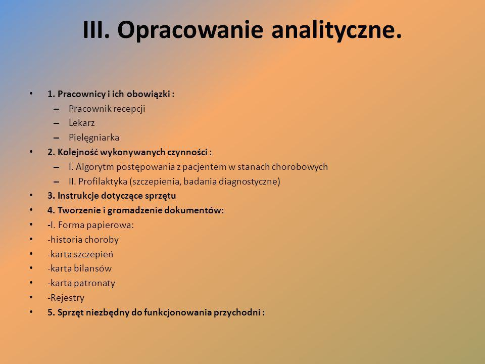 III. Opracowanie analityczne.