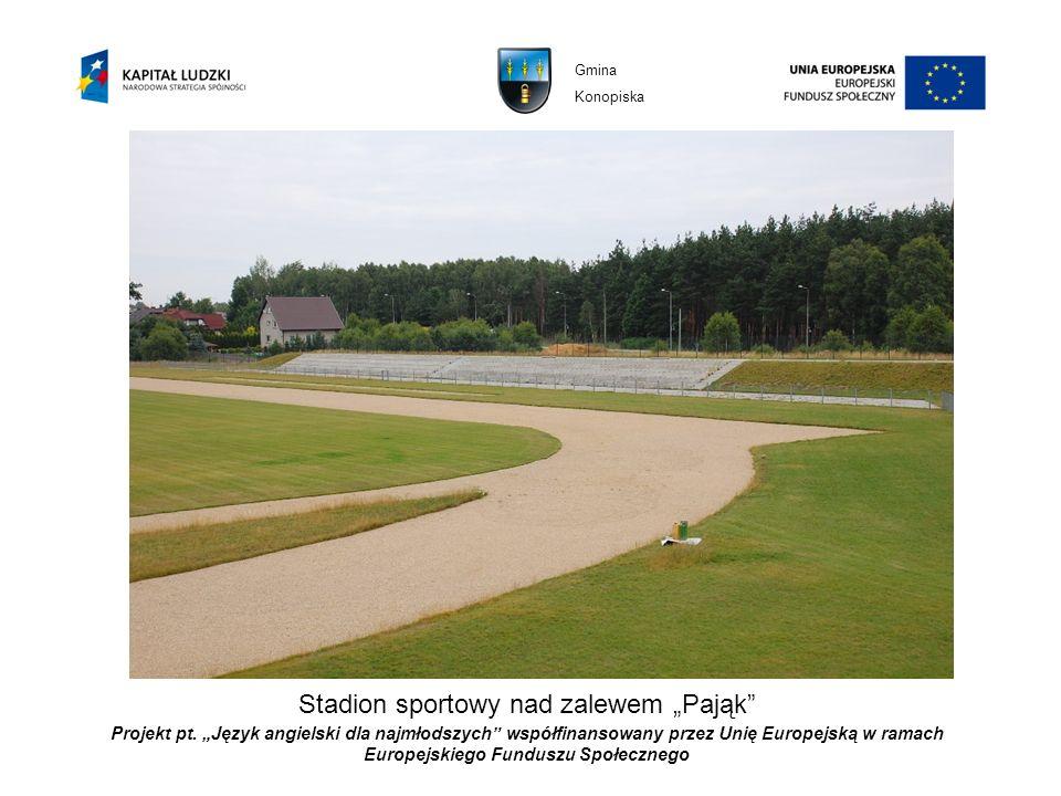 """Stadion sportowy nad zalewem """"Pająk"""