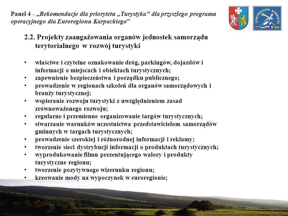 """Panel 4 - """"Rekomendacje dla priorytetu """"Turystyka dla przyszłego programu operacyjnego dla Euroregionu Karpackiego"""