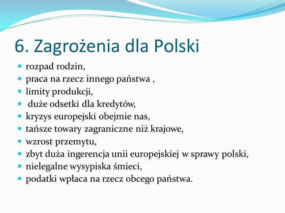 6. Zagrożenia dla Polski rozpad rodzin,