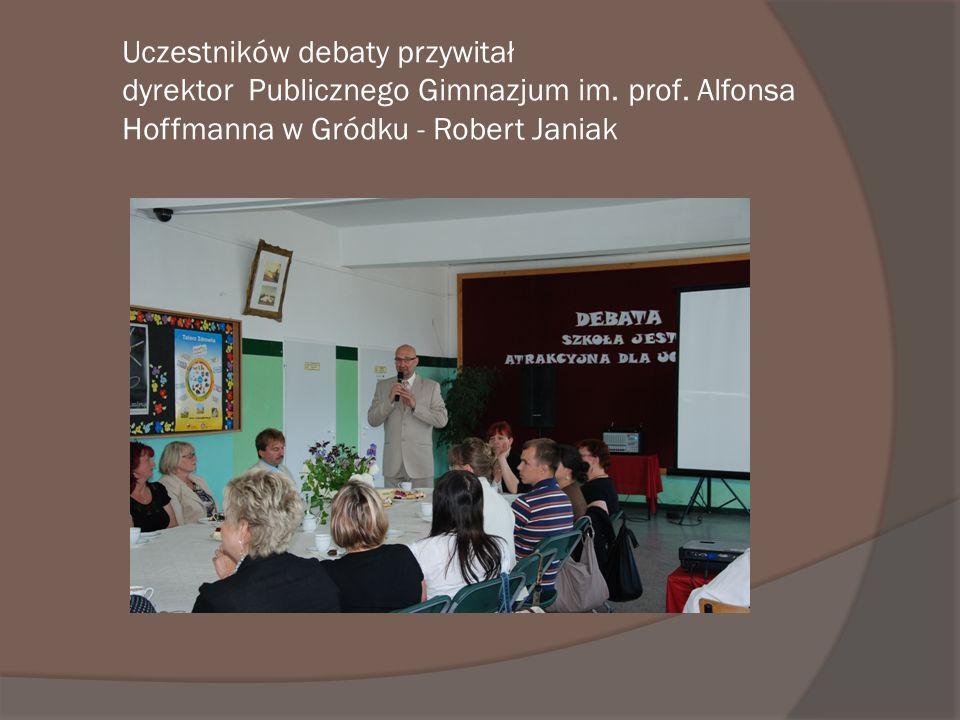 Uczestników debaty przywitał dyrektor Publicznego Gimnazjum im. prof