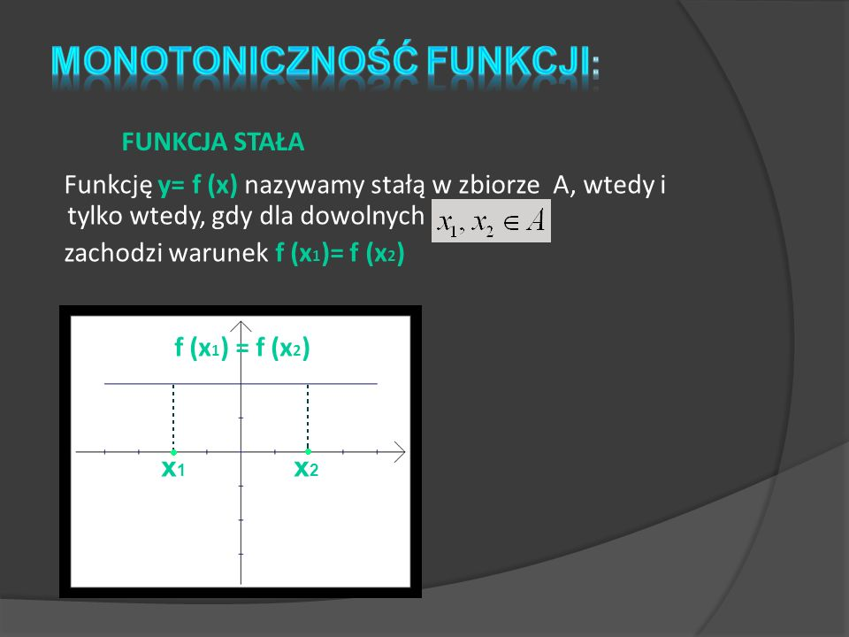 Monotoniczność funkcji: