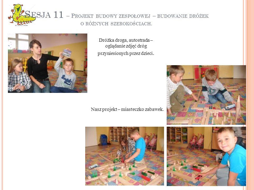 Sesja 11 – Projekt budowy zespołowej – budowanie dróżek o różnych szerokościach.