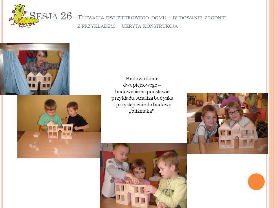 Sesja 26 – Elewacja dwupiętrowego domu – budowanie zgodnie z przykładem – ukryta konstrukcja