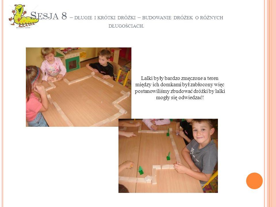 Sesja 8 – długie i krótki dróżki – budowanie dróżek o różnych długościach.