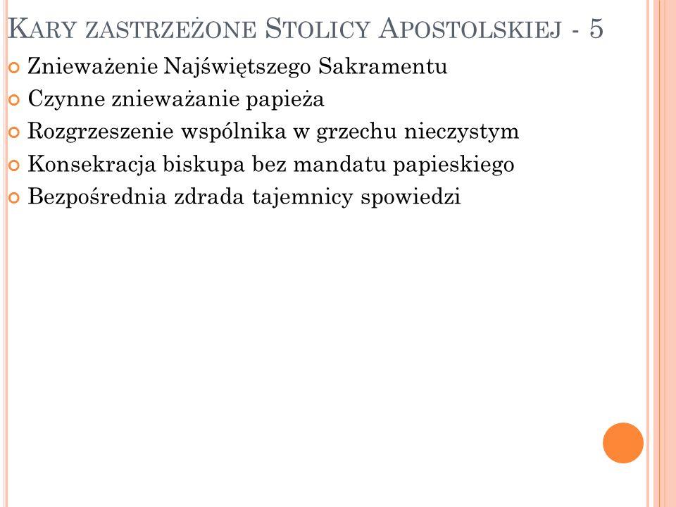 Kary zastrzeżone Stolicy Apostolskiej - 5