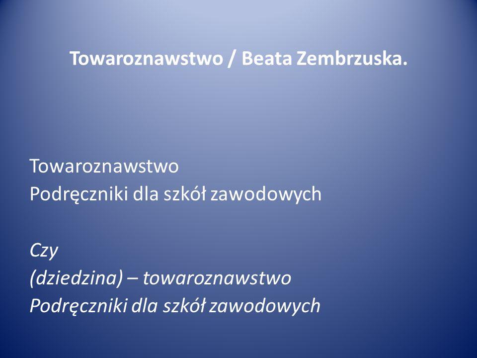 Towaroznawstwo / Beata Zembrzuska.