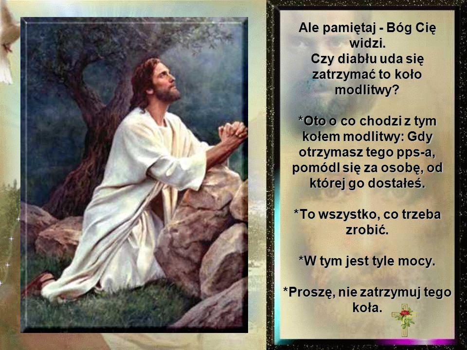 Ale pamiętaj - Bóg Cię widzi
